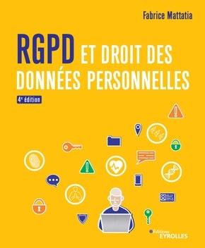 RGPD FabriceMattatia IMTBS - RGPD : quoi de neuf ? Fabrice Mattatia (IMT-BS) publie la 4ème édition de son ouvrage
