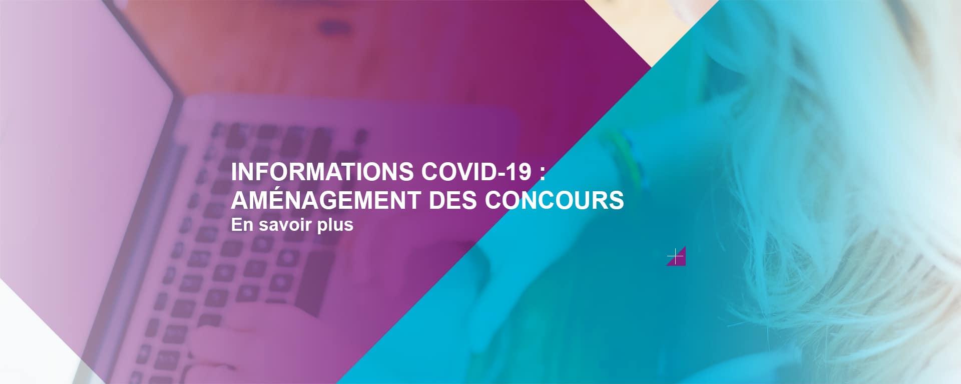 Informations CoVID-19 : aménagement des concours