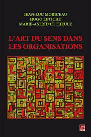L ART DU SENS DANS LES ORGANISATIONS