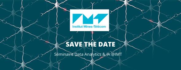 Séminaire Scientifique Data Analytics & IA @IMT